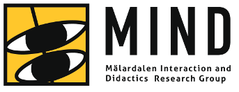 MIND Research: Malardalen Interaction and Didactics Research Group
